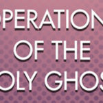 Operations of the Holy Ghost 2019